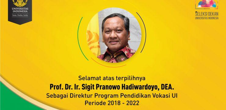 Sigit Pranowo Terpilih sebagai Direktur Program Vokasi 2018-2022