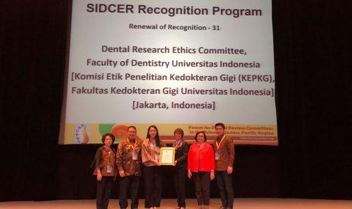 Komite Etik Penelitian FKG UI Peroleh Pengakuan Internasional SIDCER-FERCAP